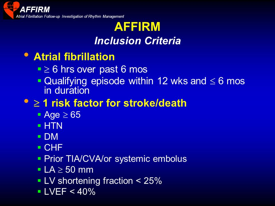 AFFIRM Inclusion Criteria