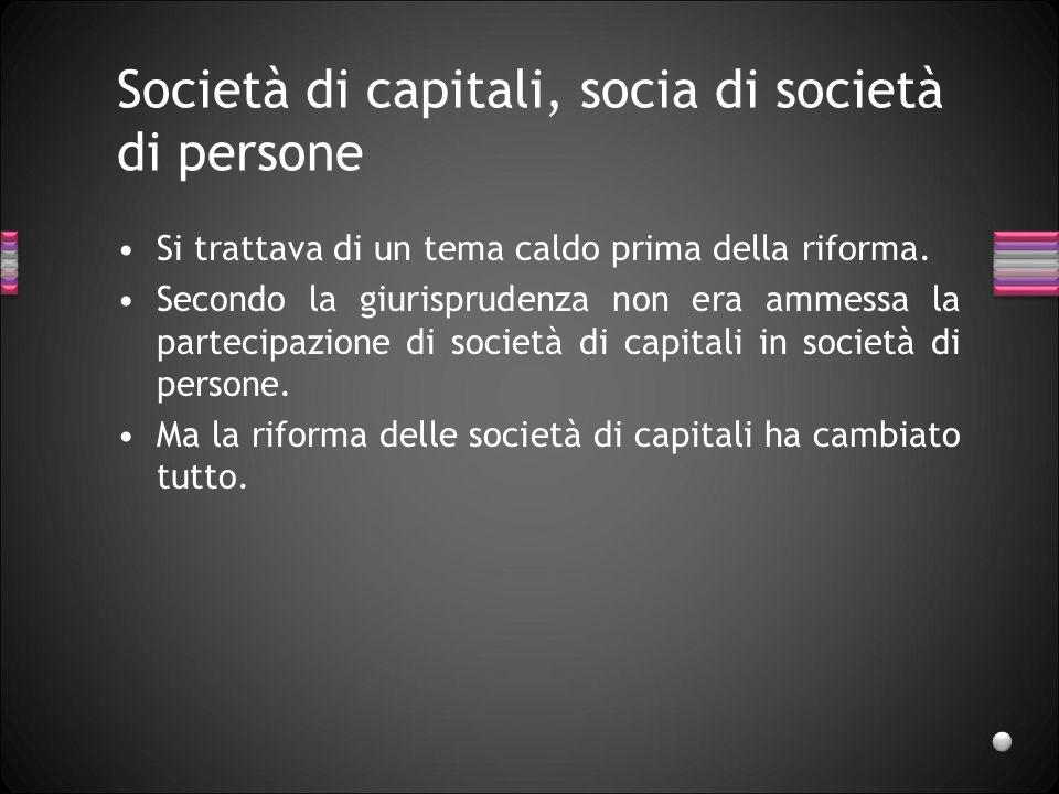 Società di capitali, socia di società di persone