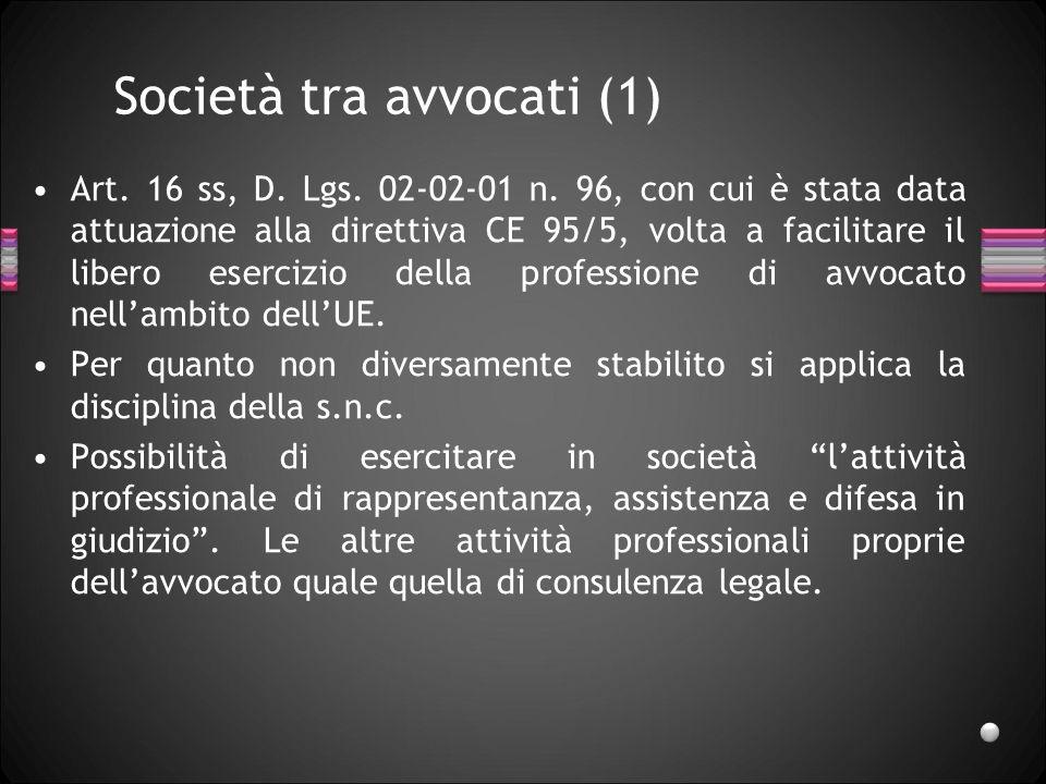 Società tra avvocati (1)