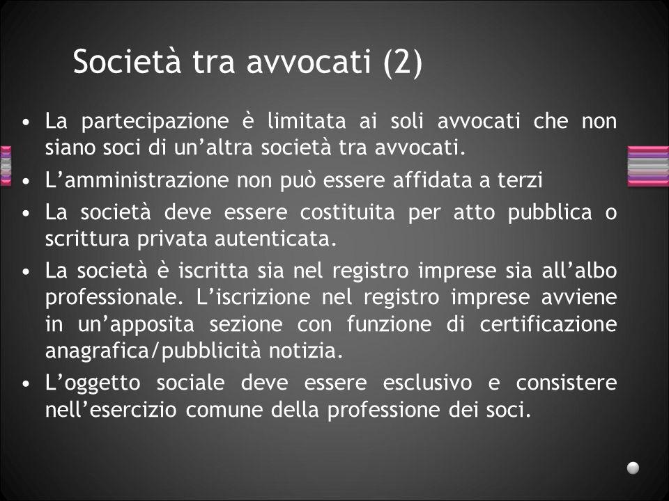 Società tra avvocati (2)