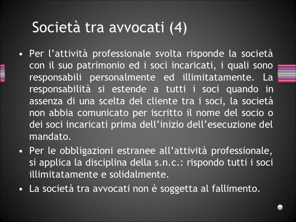 Società tra avvocati (4)
