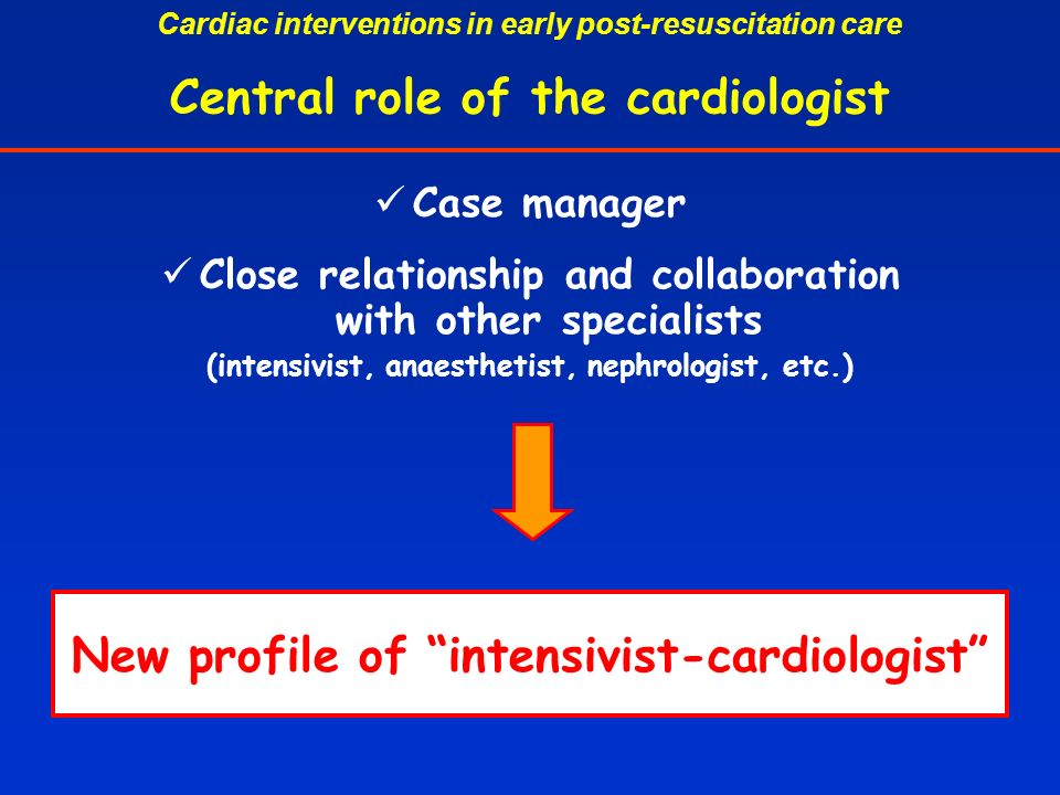 Central role of the cardiologist