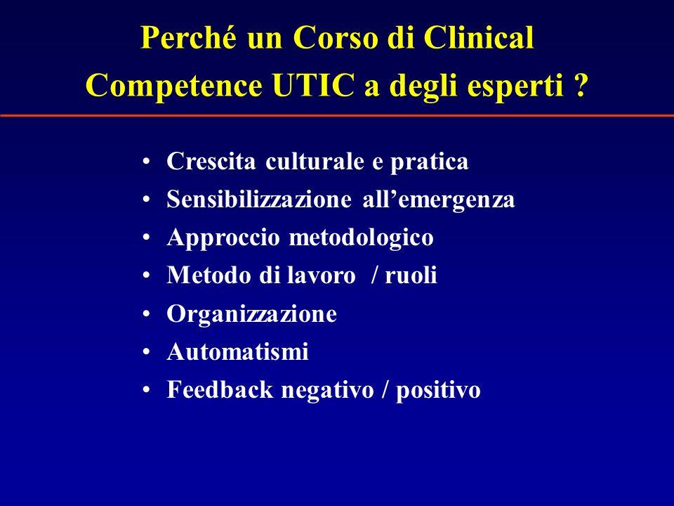 Perché un Corso di Clinical Competence UTIC a degli esperti