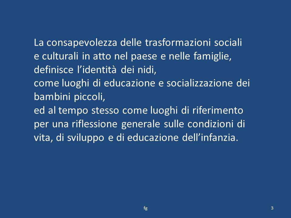 La consapevolezza delle trasformazioni sociali