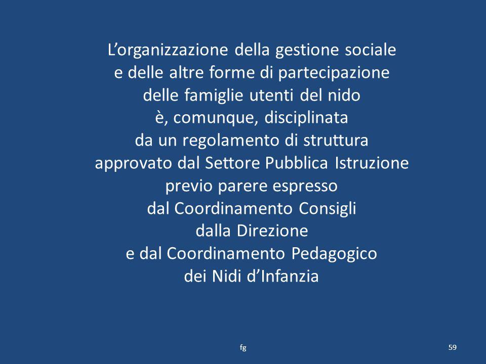 L'organizzazione della gestione sociale
