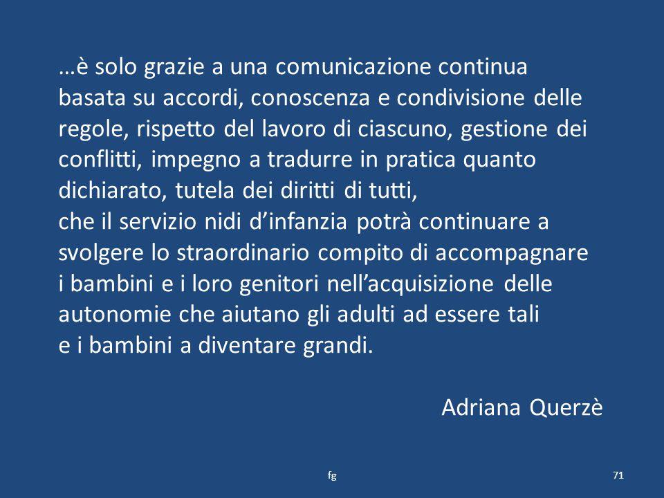 e i bambini a diventare grandi. Adriana Querzè