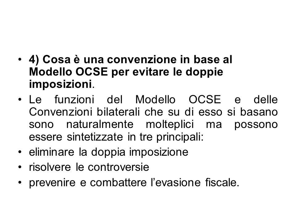 4) Cosa è una convenzione in base al Modello OCSE per evitare le doppie imposizioni.