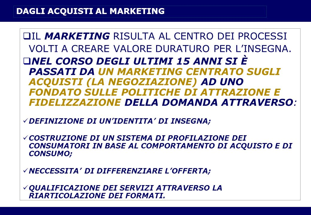DAGLI ACQUISTI AL MARKETING