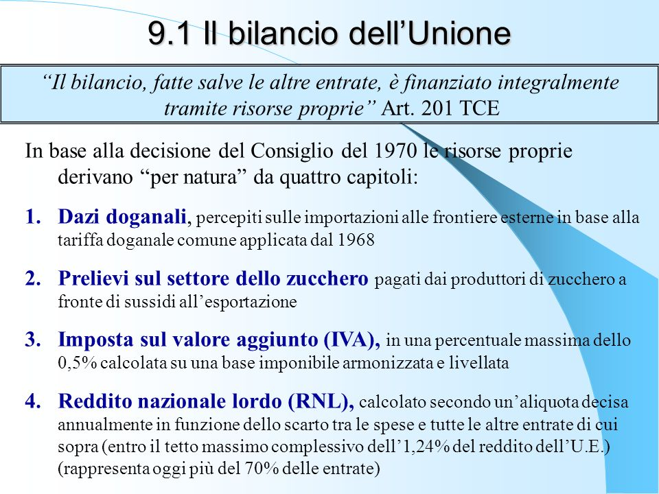 9.1 Il bilancio dell'Unione
