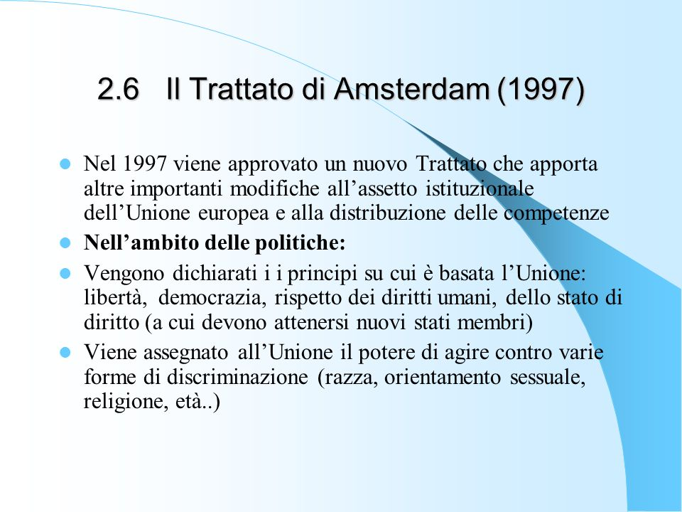 2.6 Il Trattato di Amsterdam (1997)