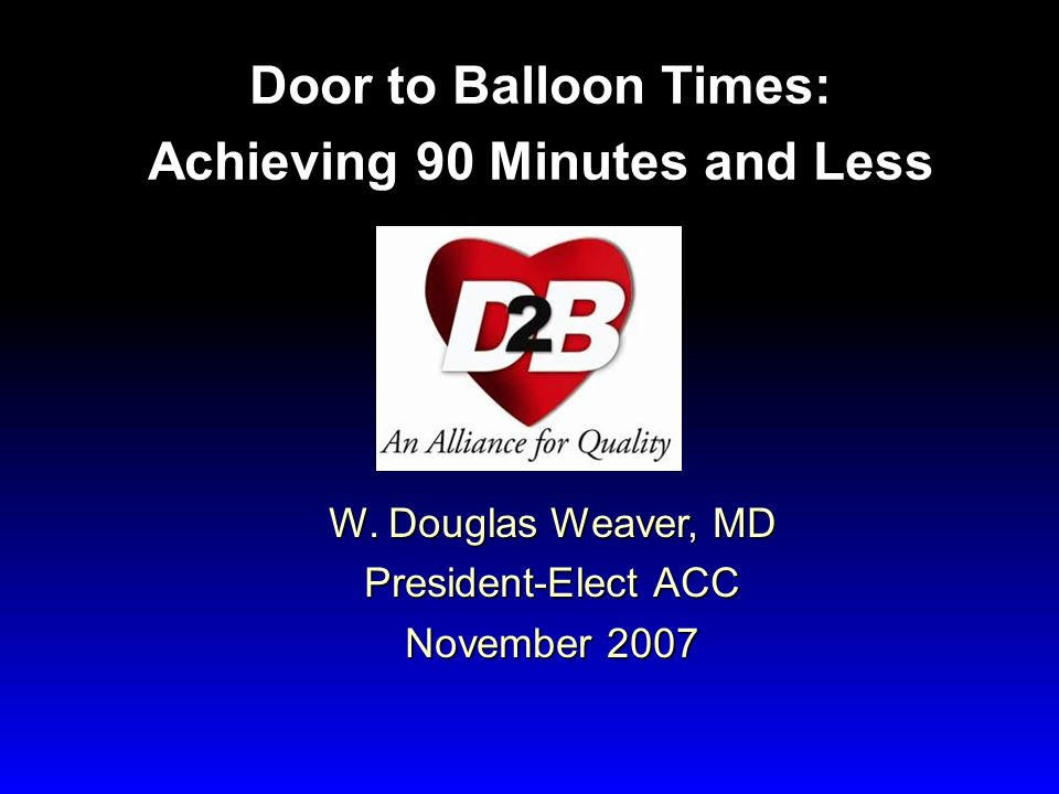 Door to Balloon Times: Achieving 90 Minutes and Less