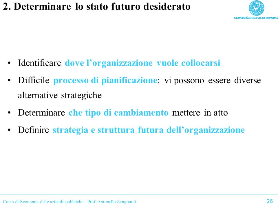 2. Determinare lo stato futuro desiderato