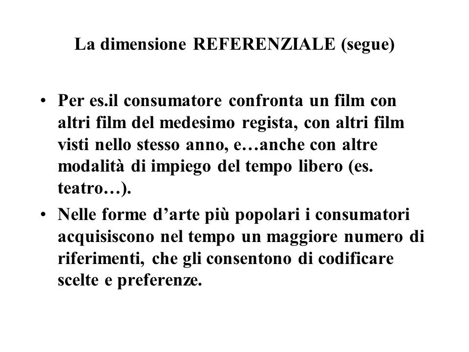 La dimensione REFERENZIALE (segue)