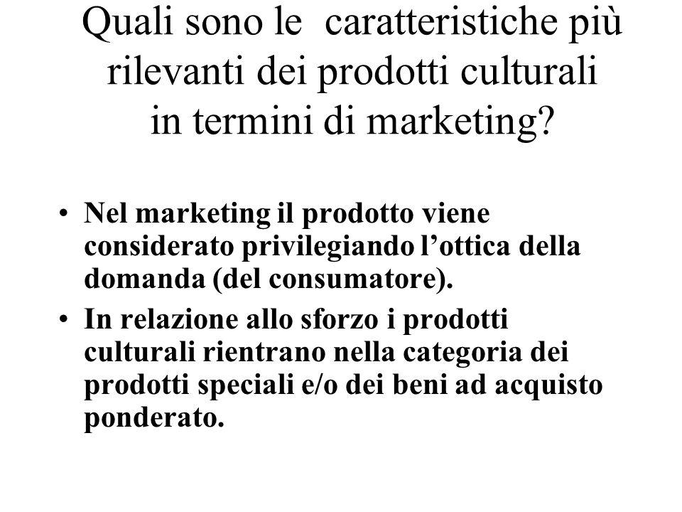 Quali sono le caratteristiche più rilevanti dei prodotti culturali in termini di marketing