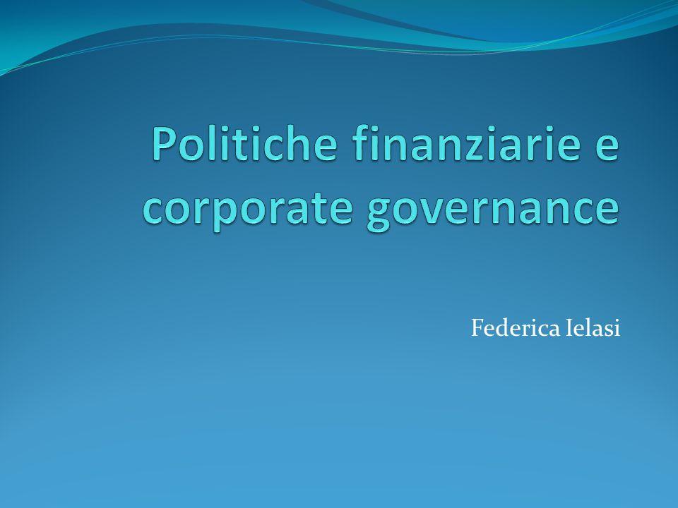 Politiche finanziarie e corporate governance