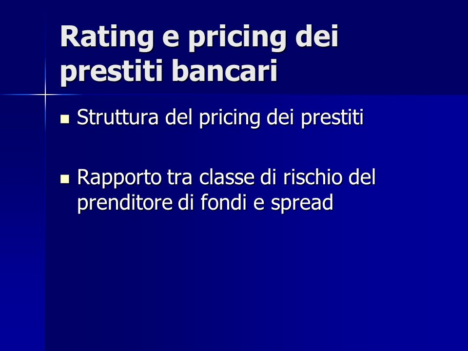 Rating e pricing dei prestiti bancari