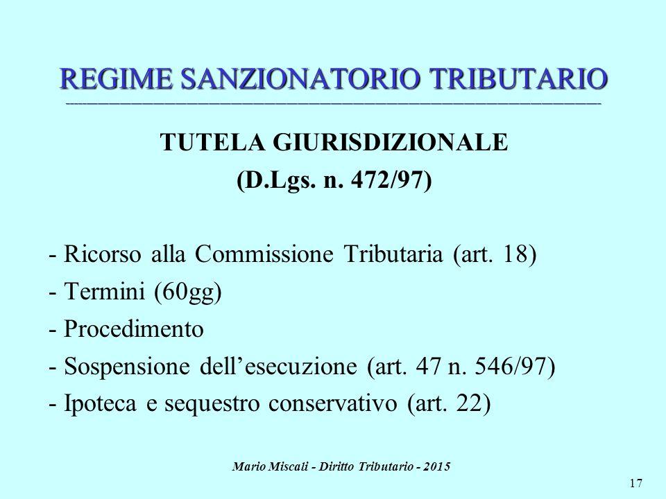 TUTELA GIURISDIZIONALE Mario Miscali - Diritto Tributario - 2015