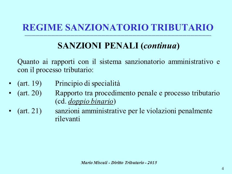 SANZIONI PENALI (continua) Mario Miscali - Diritto Tributario - 2015