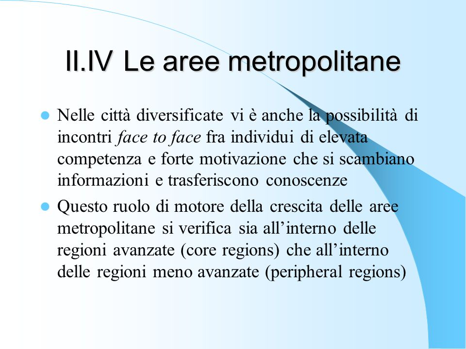 II.IV Le aree metropolitane