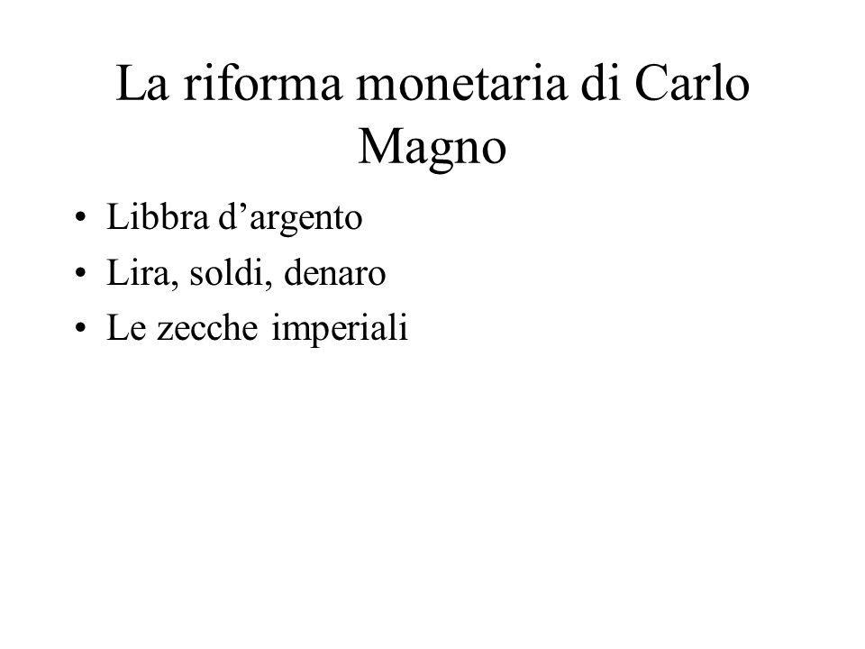 La riforma monetaria di Carlo Magno