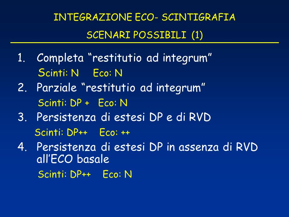 INTEGRAZIONE ECO- SCINTIGRAFIA SCENARI POSSIBILI (1)