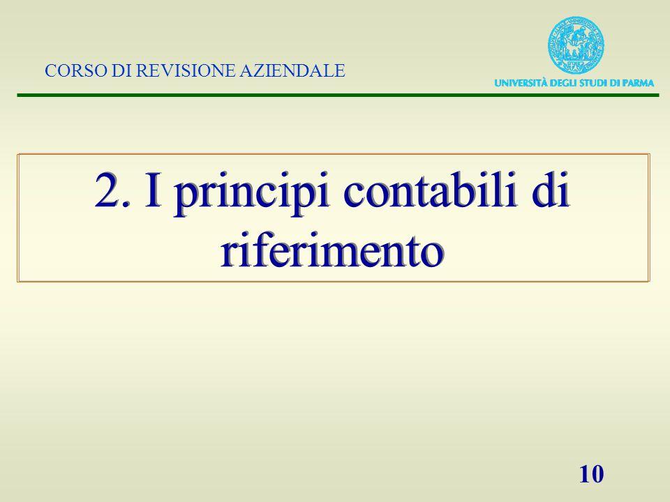 2. I principi contabili di riferimento