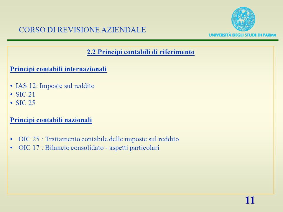 2.2 Principi contabili di riferimento