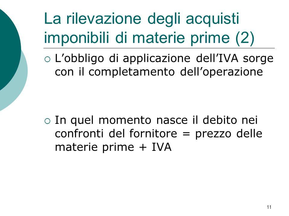 La rilevazione degli acquisti imponibili di materie prime (2)
