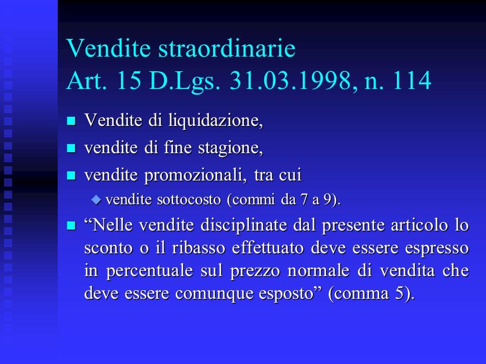 Vendite straordinarie Art. 15 D.Lgs. 31.03.1998, n. 114