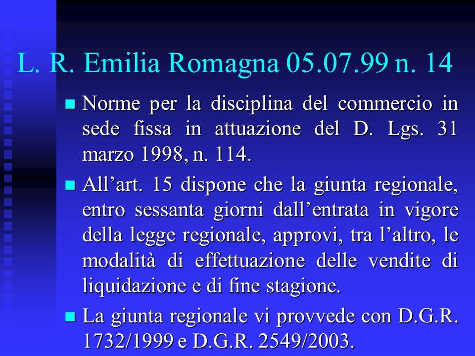 L. R. Emilia Romagna 05.07.99 n. 14 Norme per la disciplina del commercio in sede fissa in attuazione del D. Lgs. 31 marzo 1998, n. 114.
