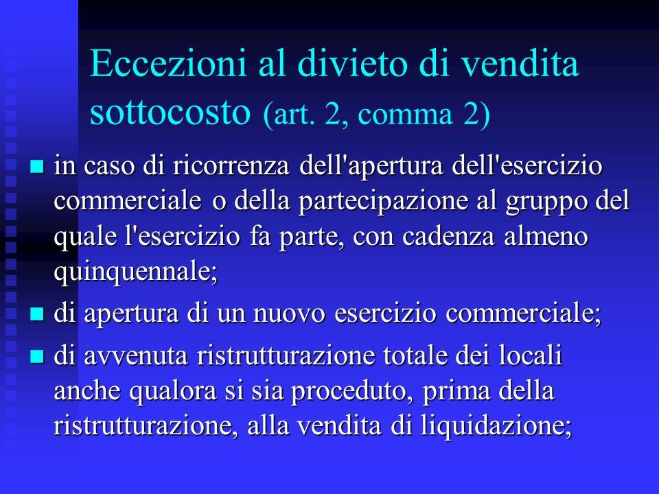 Eccezioni al divieto di vendita sottocosto (art. 2, comma 2)