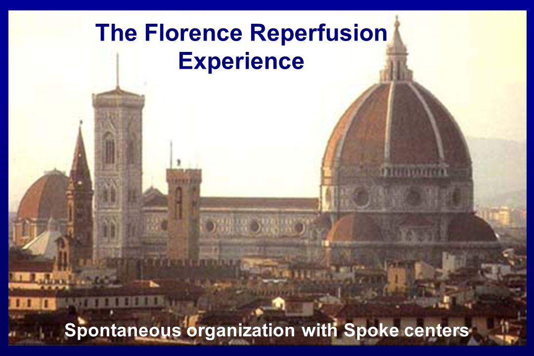 The Florence Reperfusion Experience