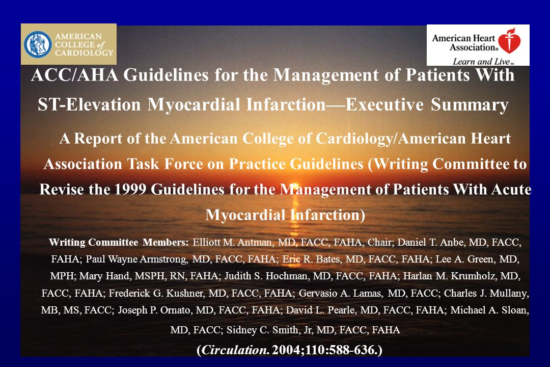 ACC/AHA Guidelines for the Management of Patients With ST-Elevation Myocardial Infarction—Executive Summary