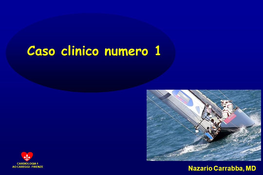 Caso clinico numero 1 Nazario Carrabba, MD