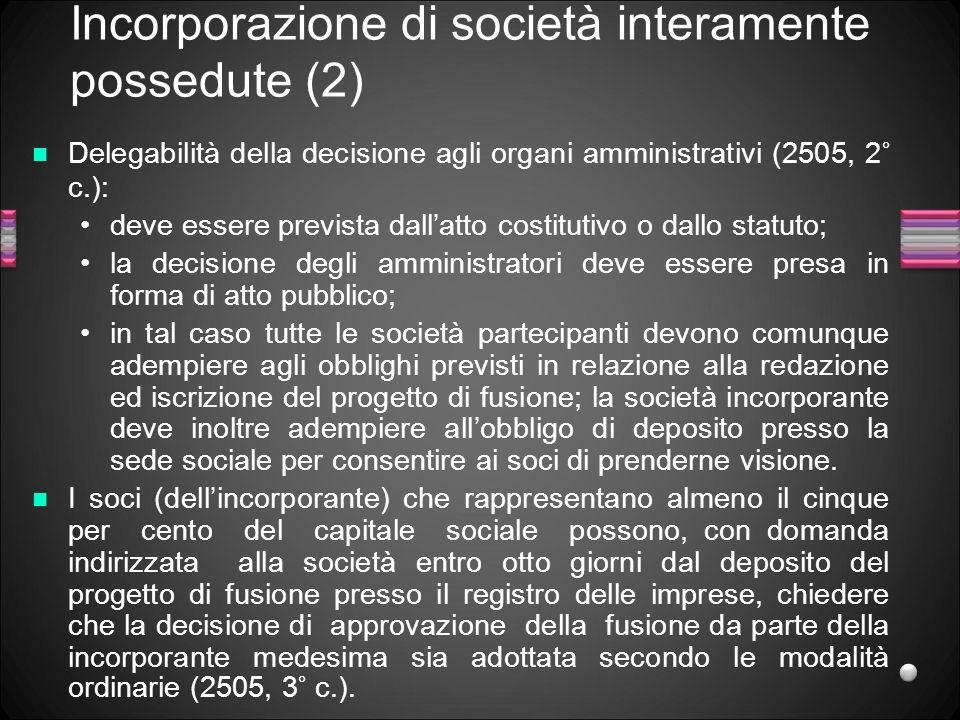 Incorporazione di società interamente possedute (2)