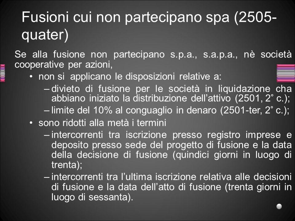 Fusioni cui non partecipano spa (2505-quater)