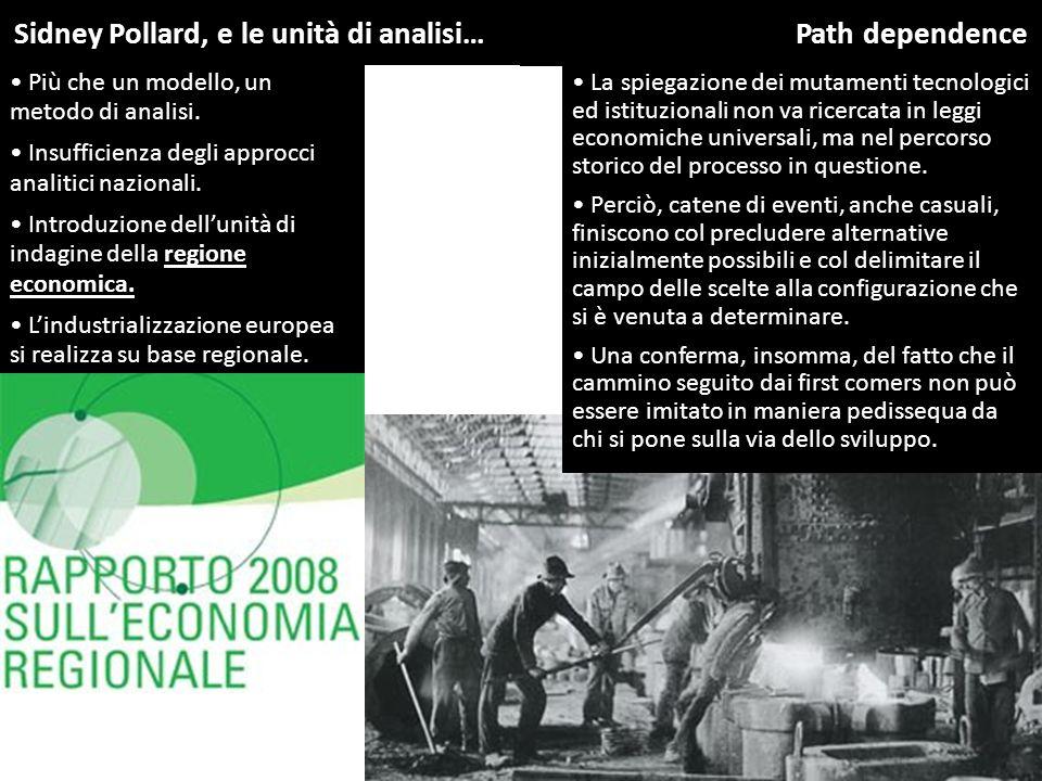 Sidney Pollard, e le unità di analisi… Path dependence