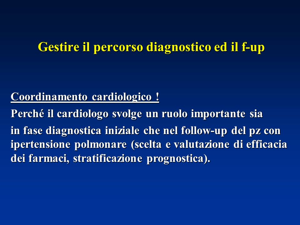 Gestire il percorso diagnostico ed il f-up