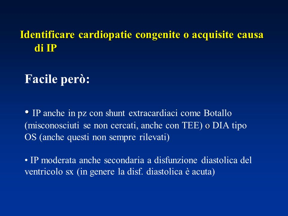 Identificare cardiopatie congenite o acquisite causa di IP
