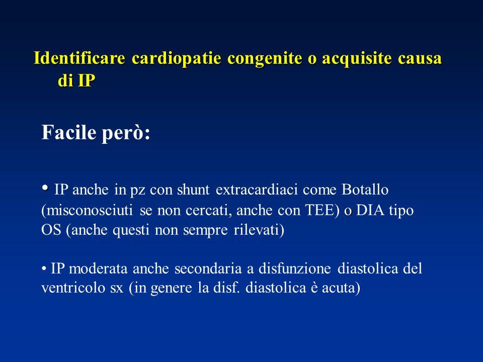 Identificare cardiopatie congenite o acquisite causa di IP
