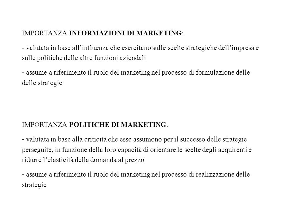 IMPORTANZA INFORMAZIONI DI MARKETING: