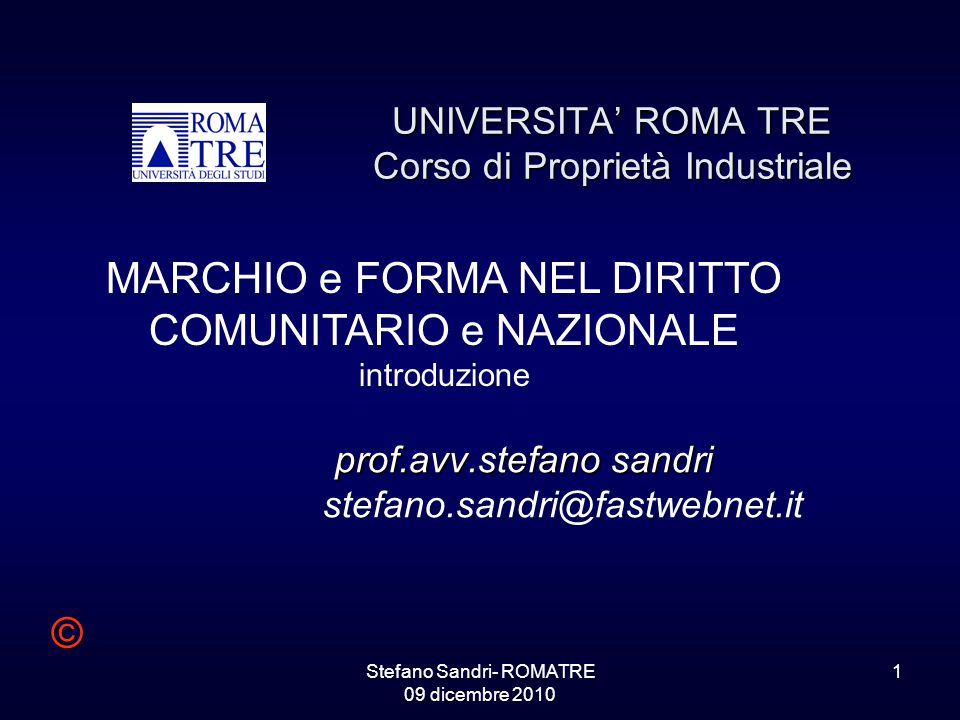 UNIVERSITA' ROMA TRE Corso di Proprietà Industriale