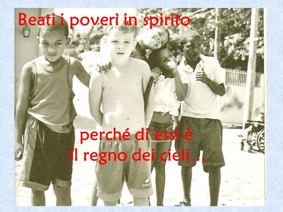 Beati i poveri in spirito