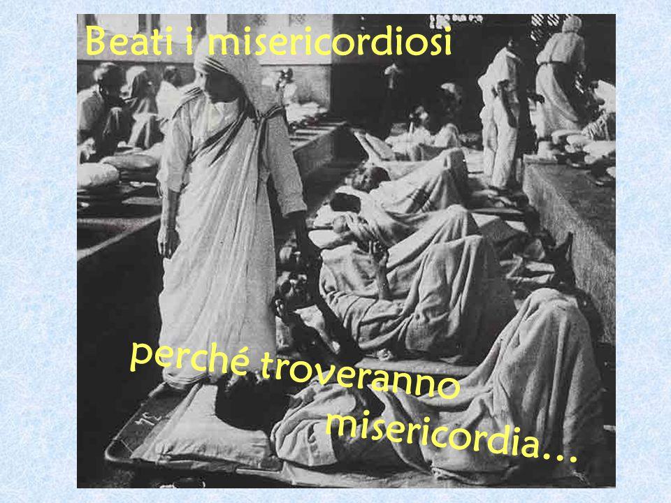 Beati i misericordiosi
