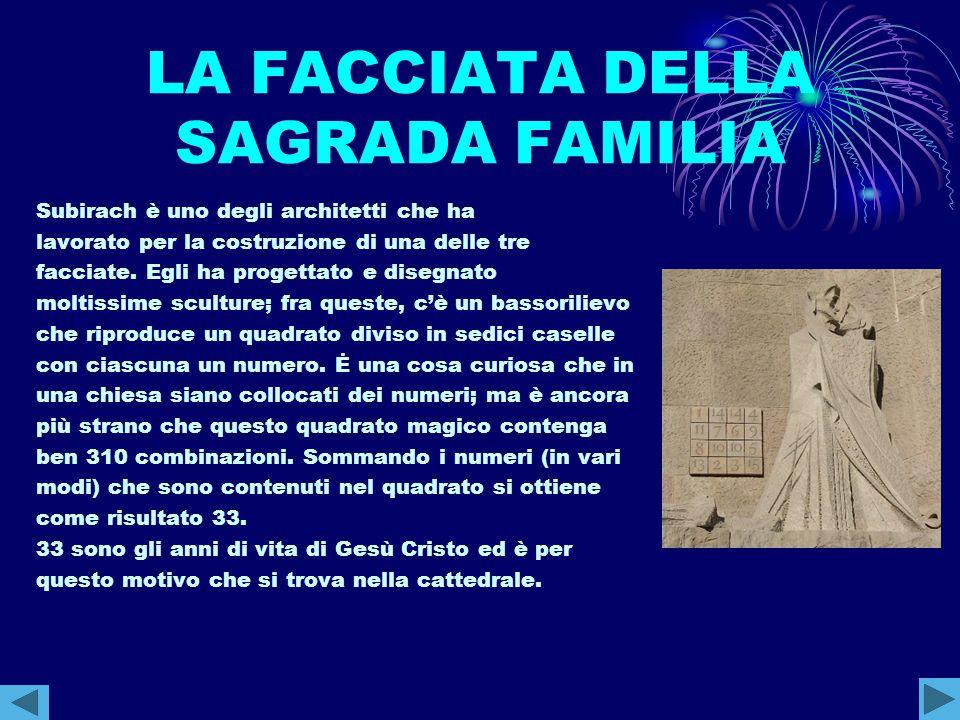 LA FACCIATA DELLA SAGRADA FAMILIA