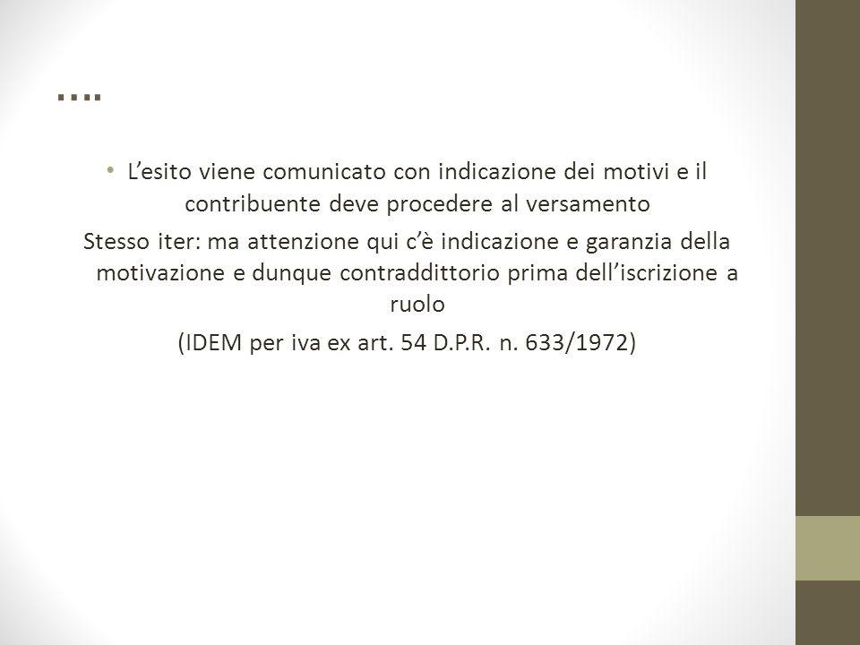 (IDEM per iva ex art. 54 D.P.R. n. 633/1972)