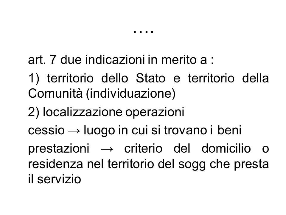 …. art. 7 due indicazioni in merito a :