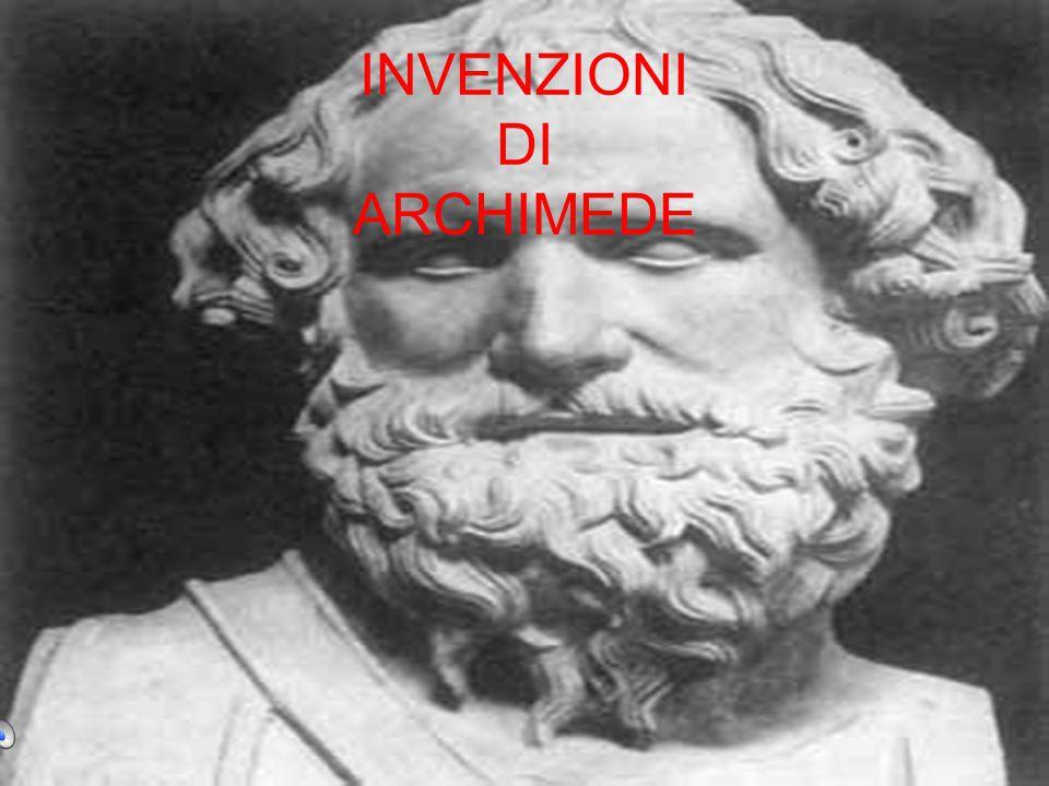 INVENZIONI DI ARCHIMEDE
