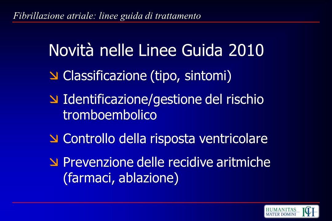 Novità nelle Linee Guida 2010