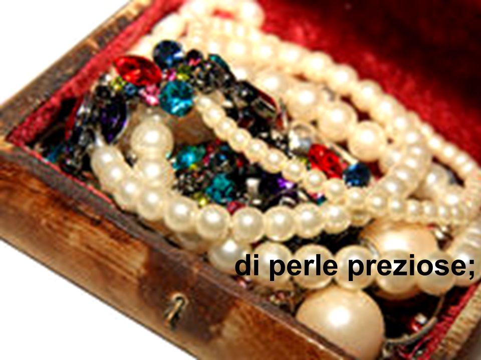 di perle preziose;